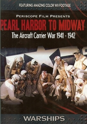 Pearl Harbor To Midway WWII Aircraft Carrier War DVD