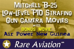 B-25 Low-Level Strafing WWII Combat DVD