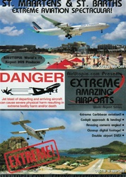 St. Maartens  & St. Barths Airport Extreme Aviation DVD