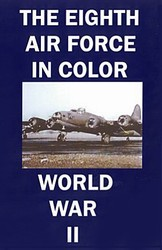 The Eighth Air Force In Color WWII B-17 ETO DVD