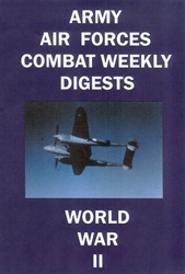 Army Air Forces Combat Weekly Digests WWII 1-10 DVD